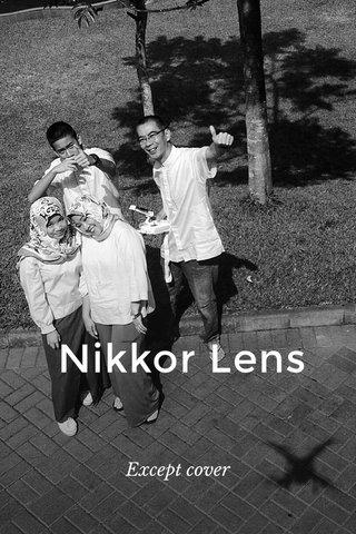 Nikkor Lens Except cover