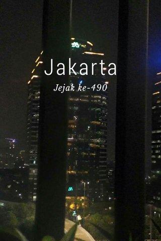 Jakarta Jejak ke-490