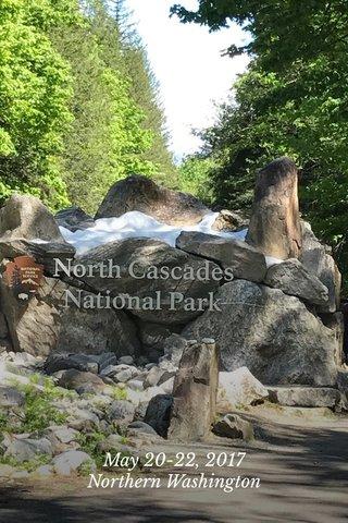 May 20-22, 2017 Northern Washington