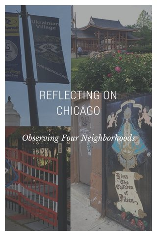 REFLECTING ON CHICAGO Observing Four Neighborhoods