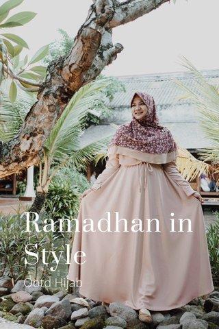 Ramadhan in Style Ootd Hijab