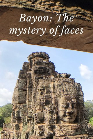Bayon: The mystery of faces