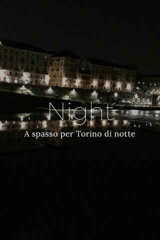 Night A spasso per Torino di notte