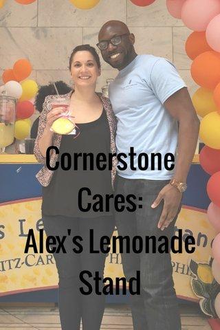 Cornerstone Cares: Alex's Lemonade Stand
