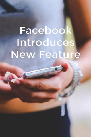 Facebook Introduces New Feature