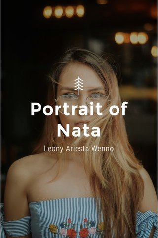 Portrait of Nata Leony Ariesta Wenno