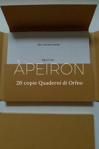 ÀPEIRON 20 copie Quaderni di Orfeo