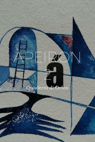 ÀPEIRON 2 Quaderni di Orfeo