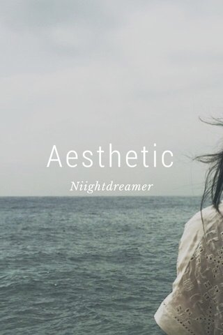 Aesthetic Niightdreamer