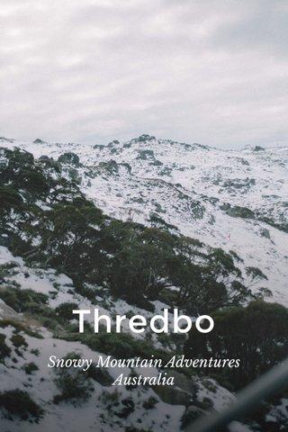 Thredbo Snowy Mountain Adventures Australia