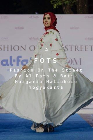 FOTS Fashion On The Street By Al-Fath & Batik Margaria Malioboro Yogyakarta
