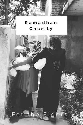 Ramadhan Charity For the Elders.