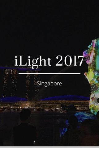 iLight 2017 Singapore