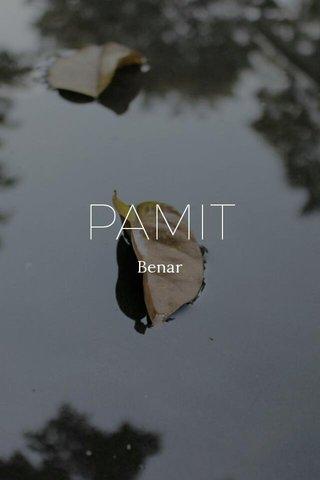 PAMIT Benar