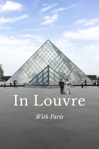 In Louvre With Paris
