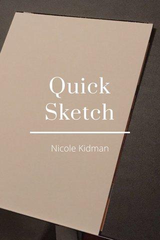Quick Sketch Nicole Kidman