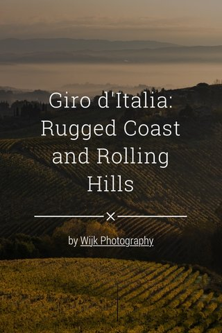Giro d'Italia: Rugged Coast and Rolling Hills by Wijk Photography