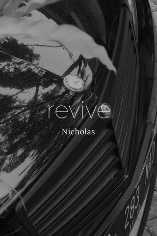 revive Nicholas