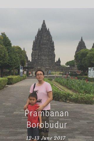 Prambanan Borobudur 12-13 June 2017