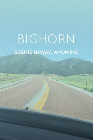 BIGHORN SCENIC BYWAY, WYOMING