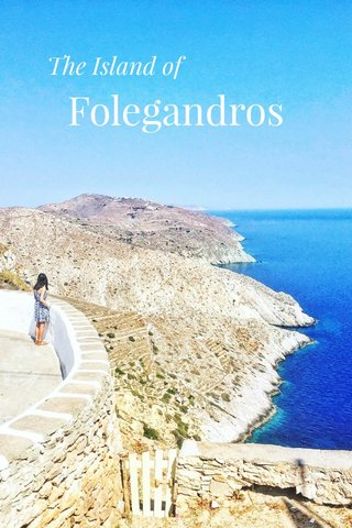 Folegandros The Island of