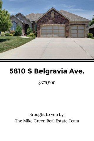 5810 S Belgravia Ave.