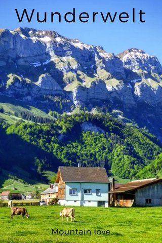 Wunderwelt Mountain love
