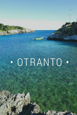 • OTRANTO •