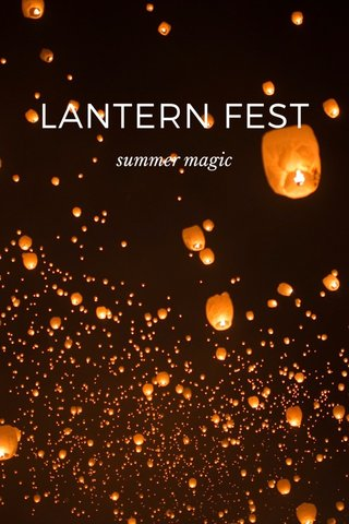 LANTERN FEST summer magic