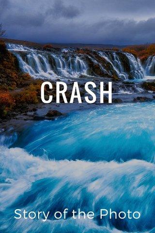 CRASH Story of the Photo