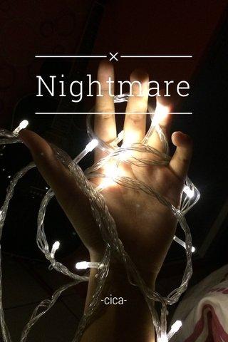 Nightmare -cica-
