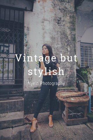 Vintage but stylish Nyein Photography