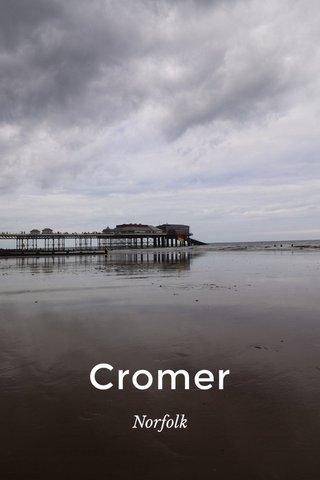 Cromer Norfolk