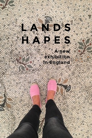 L A N D S H A P E S A new exhibition in England