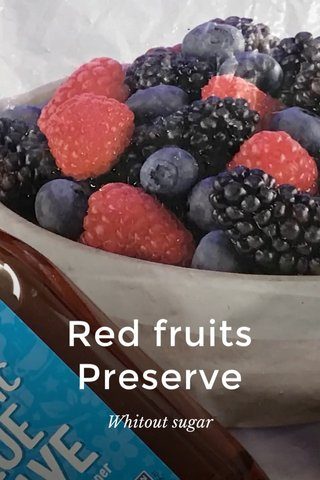 Red fruits Preserve Whitout sugar