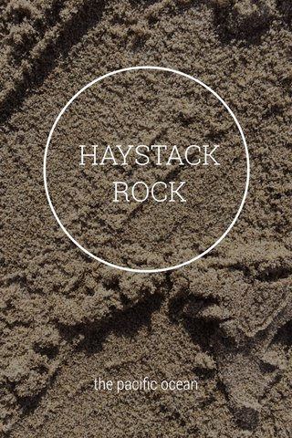HAYSTACK ROCK the pacific ocean