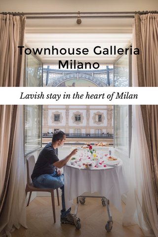 Townhouse Galleria Milano Lavish stay in the heart of Milan