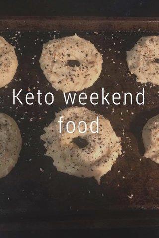 Keto weekend food