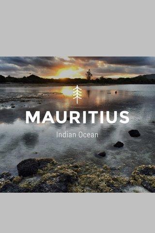 MAURITIUS Indian Ocean