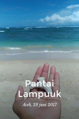 Pantai Lampuuk Aceh, 28 juni 2017