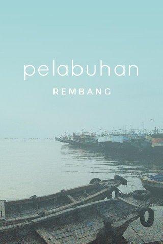 pelabuhan REMBANG