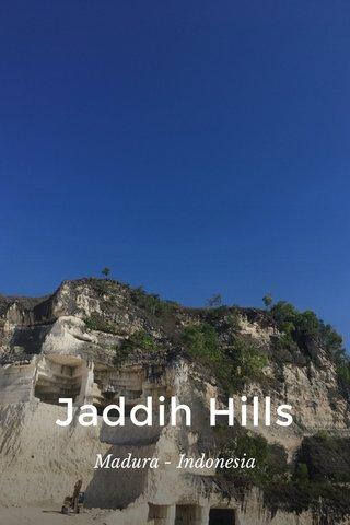 Jaddih Hills Madura - Indonesia