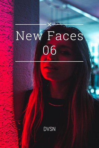 New Faces 06 DVSN