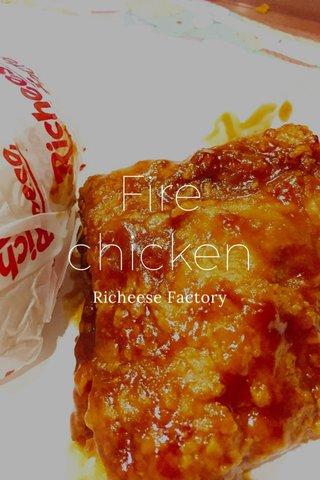 Fire chicken Richeese Factory
