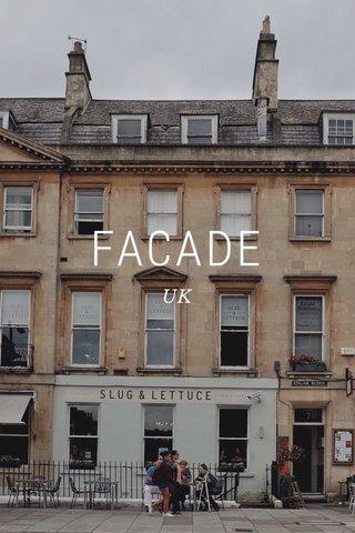 FACADE UK