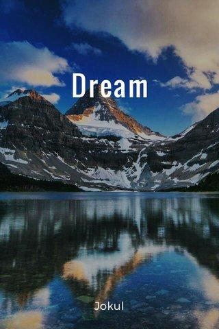 Dream Jokul