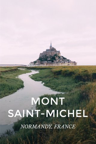 MONT SAINT-MICHEL NORMANDY, FRANCE