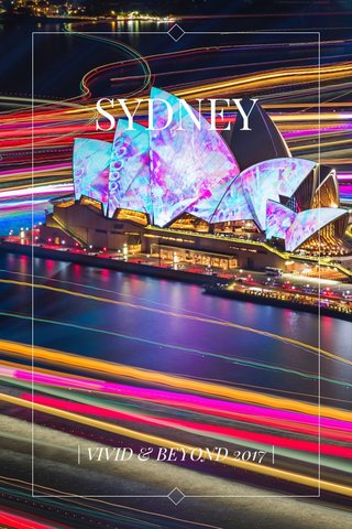 SYDNEY | VIVID & BEYOND 2017 |
