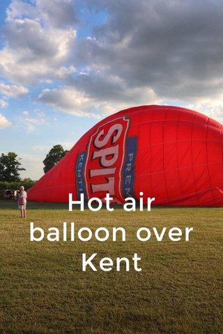 Hot air balloon over Kent