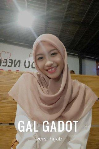 GAL GADOT versi hijab